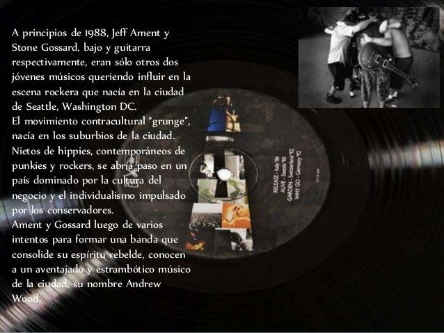 A principios de 1988, Jeff Ament y Stone Gossard, bajo y guitarra respectivamente, eran sólo otros dos jóvenes músicos que...