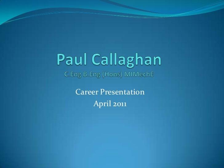 Career Presentation     April 2011