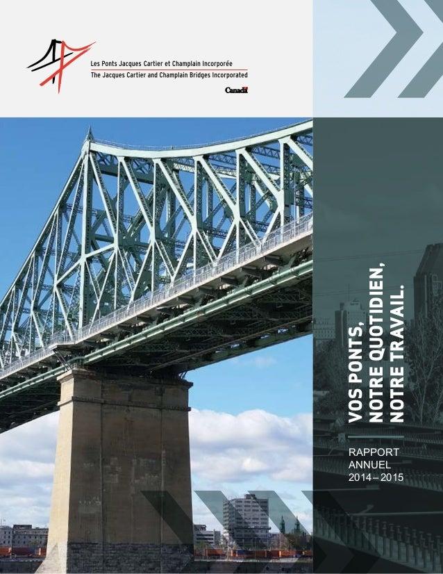 Rapport annuel 2014‒2015 VOSPONTS, NOTREQUOTIDIEN, NOTRETRAVAIL.