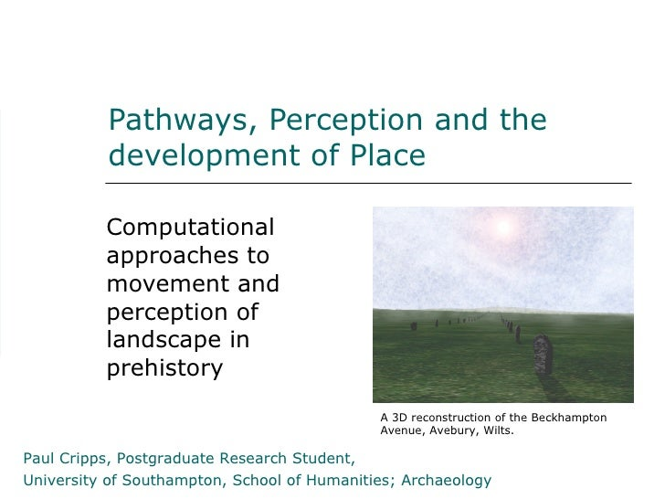 Pathways, Perception and the           development of Place            Computational           approaches to           mov...