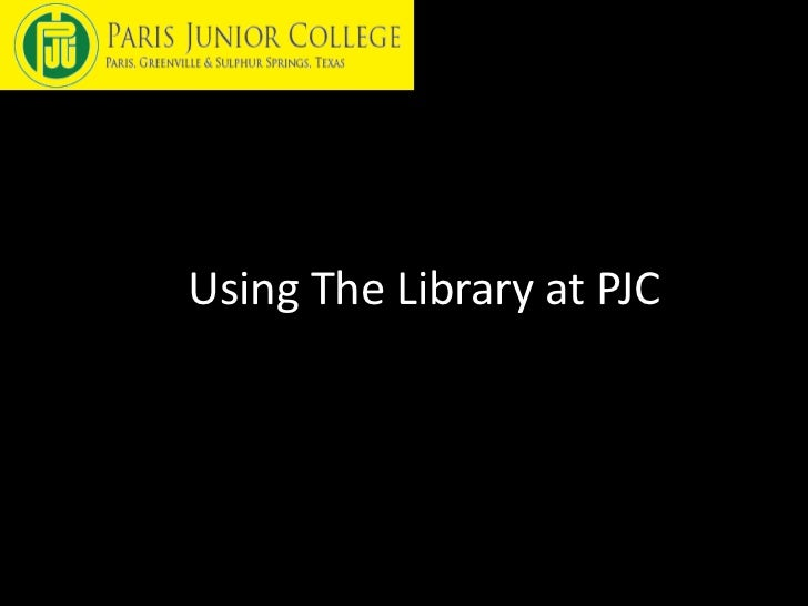Using The Library at PJC
