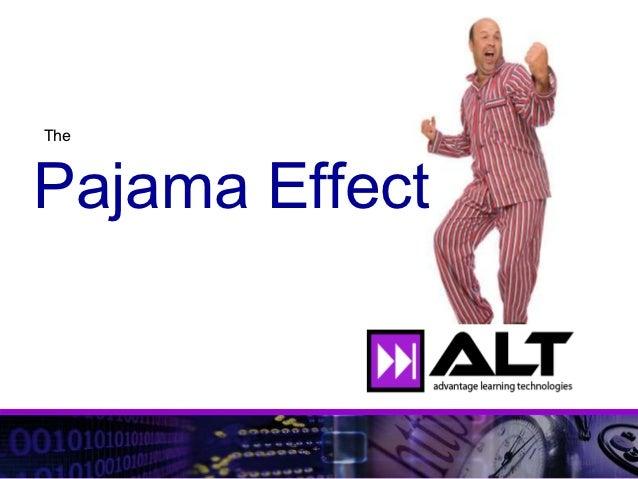 ThePajama Effect
