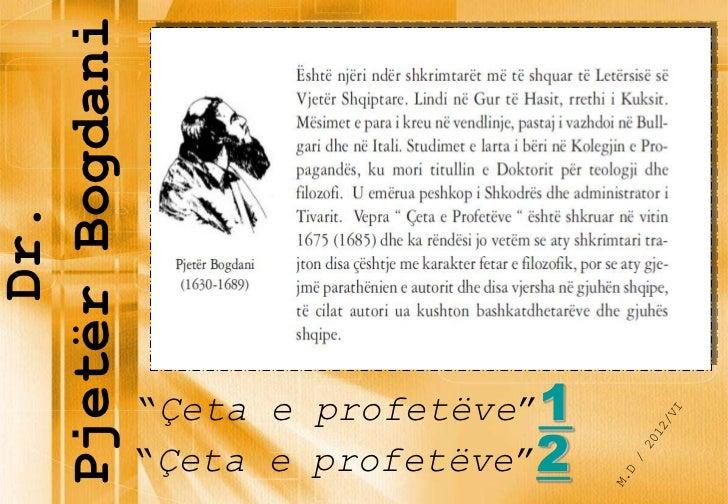 """Pjetër Bogdani     Dr.                 """"Çeta e profetëve""""1                 """"Çeta e profetëve""""2"""