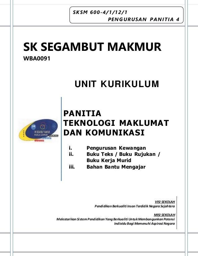SK SEGAMBUT MAKMUR WBA0091 PANITIA TEKNOLOGI MAKLUMAT DAN KOMUNIKASI i. Pengurusan Kewangan ii. Buku Teks / Buku Rujukan /...