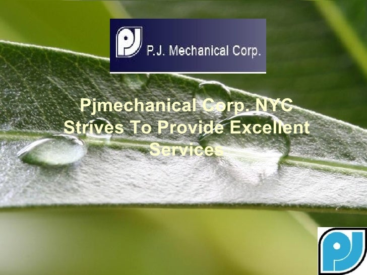 Pjmechanical Corp. NYCStrives To Provide Excellent          Services        Powerpoint Templates   Page 1