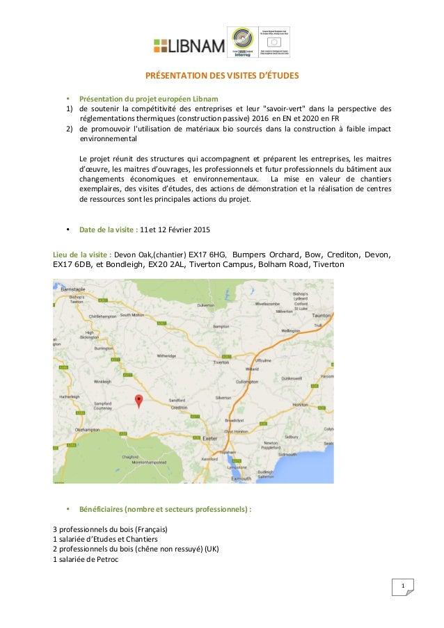 1      PRÉSENTATION  DES  VISITES  D'ÉTUDES      • Présentation  du  projet  européen  L...