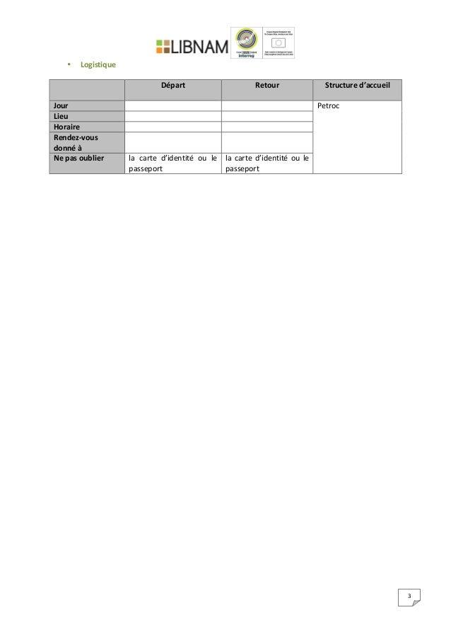 3   • Logistique         Départ      Retour   Structure  d'accueil   Jour         Petr...