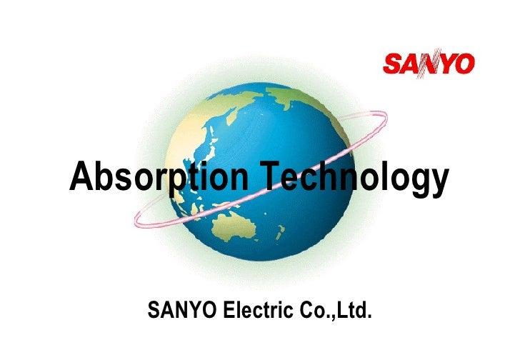 Absorption Technology SANYO Electric Co.,Ltd.