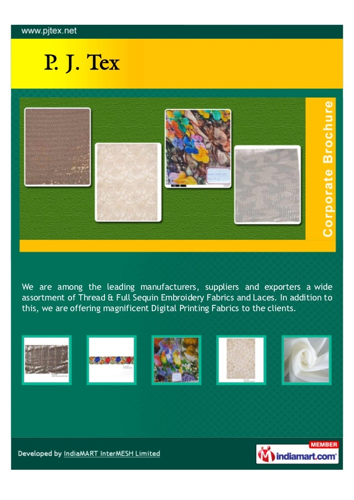 We are among the leading manufacturers, suppliers and exporters a wideassortment of Thread & Full Sequin Embroidery Fabric...