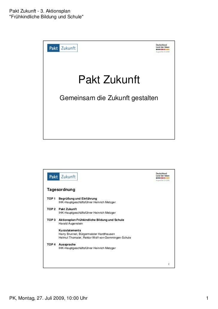 """Pakt Zukunft - 3. Aktionsplan""""Frühkindliche Bildung und Schule""""                                      Pakt Zukunft         ..."""