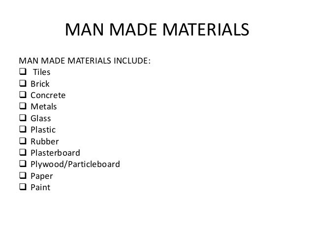 man made materials man made materials include tiles brick concrete