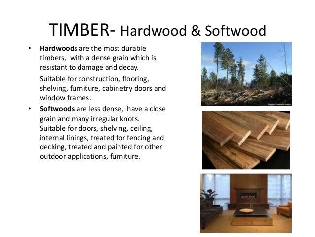 Woods Considered Hardwoods