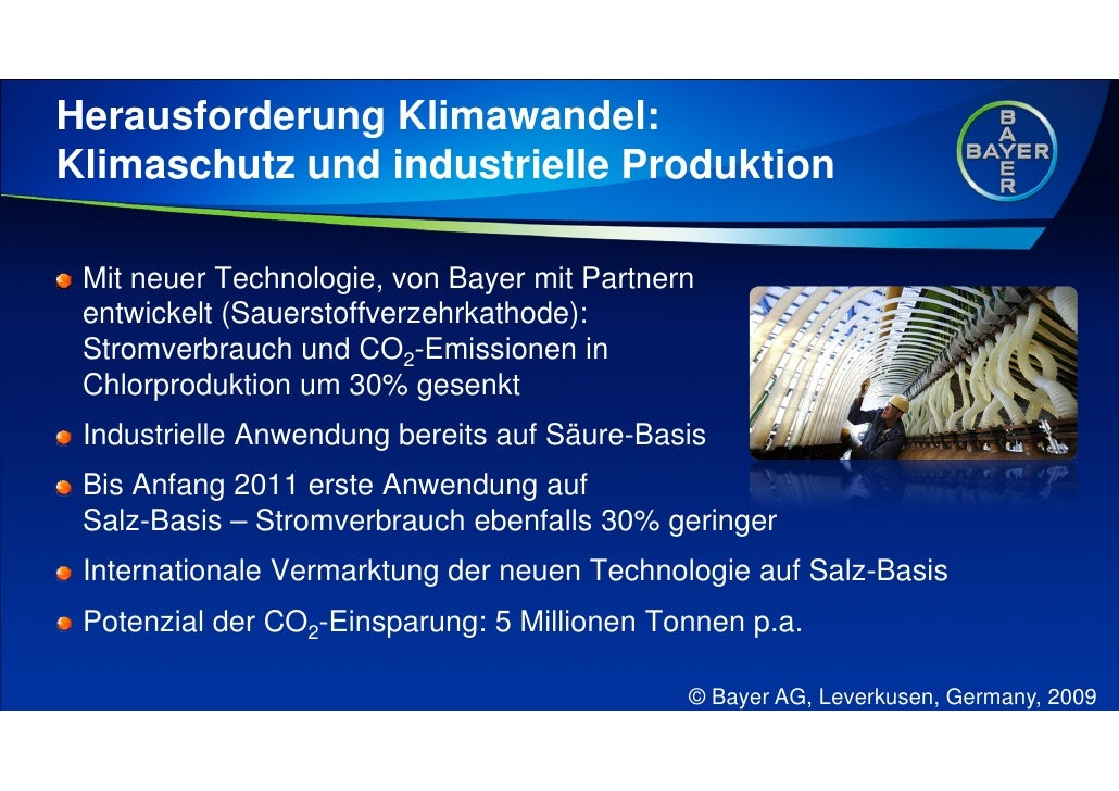 Herausforderung Klimawandel: Klimaschutz und industrielle Produktion   Mit neuer Technologie, von Bayer mit Partnern  entw...