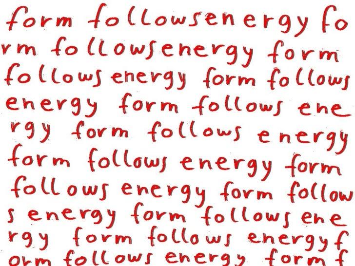 Form Follows Energy - Pecha Kucha BCN - 2012, oct