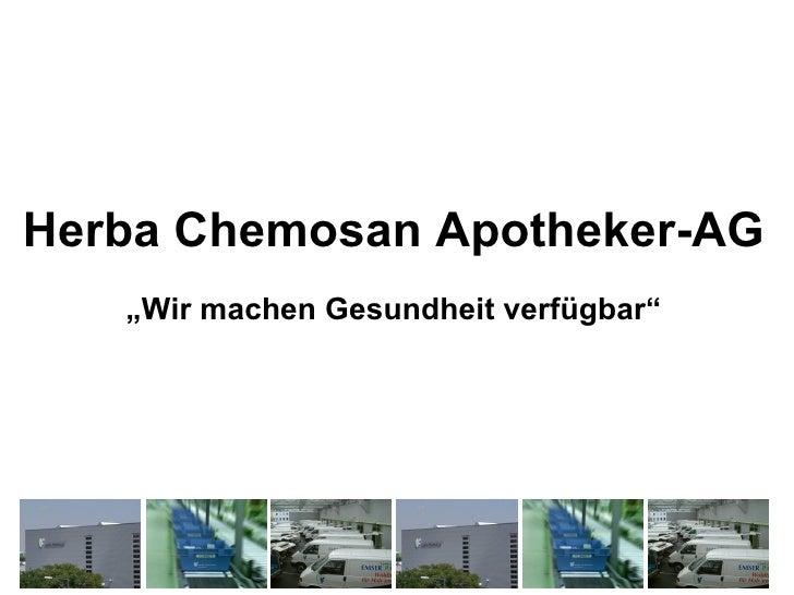"""Herba Chemosan Apotheker-AG   """"Wir machen Gesundheit verfügbar"""""""