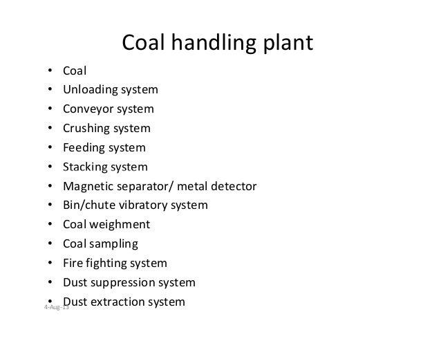 Coal handling plant • Coal • Unloading system • Conveyor system • Crushing system • Feeding system • Stacking system• Stac...