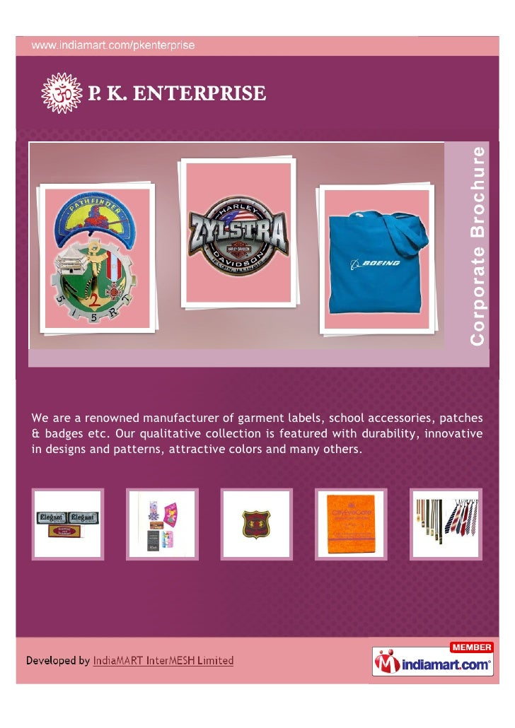 We are a renowned manufacturer of garment labels, school accessories, patches& badges etc. Our qualitative collection is f...