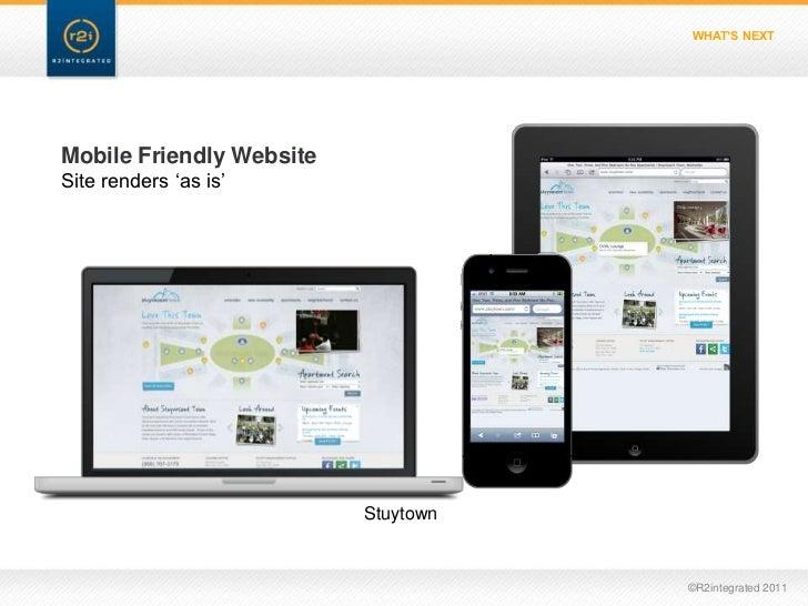 """WHAT'S NEXTMobile Friendly WebsiteSite renders """"as is""""                          Stuytown                                  ..."""