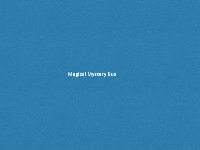 @samnewman#ndcoslo Magical Mystery Bus