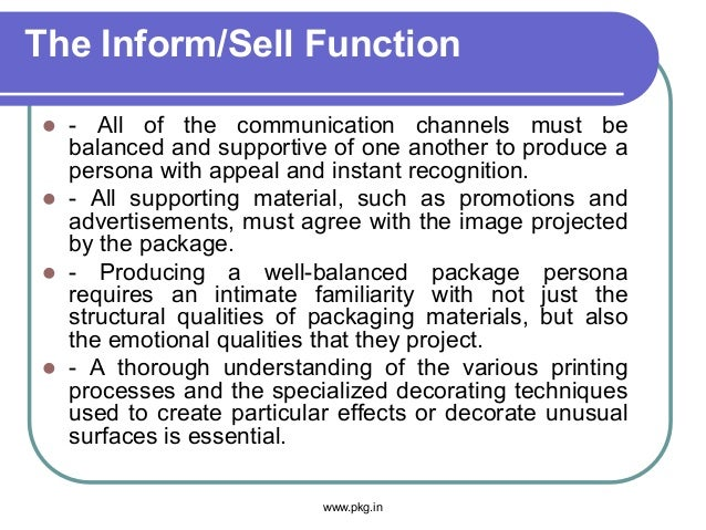 The Inform/Sell Function  - All of the communication channels must be balanced and supportive of one another to produce a...