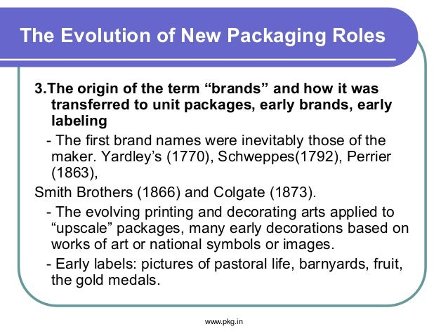 """The Evolution of New Packaging Roles 3.The origin of the term """"brands"""" and how it was transferred to unit packages, early ..."""