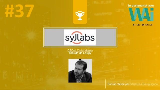 CEO & Co-fondateur Claude de Loupy Portrait réalisé par Sébastien Bourguignon En partenariat avec