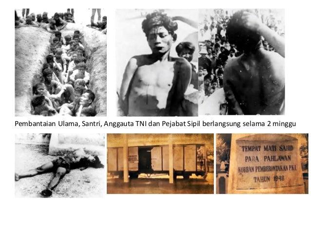 30 September 1948 Operasi penumpasan PKI di Madiun dan sekitarnya selesai. 31 Oktober 1948 Muso disergap di desa Niten Kec...