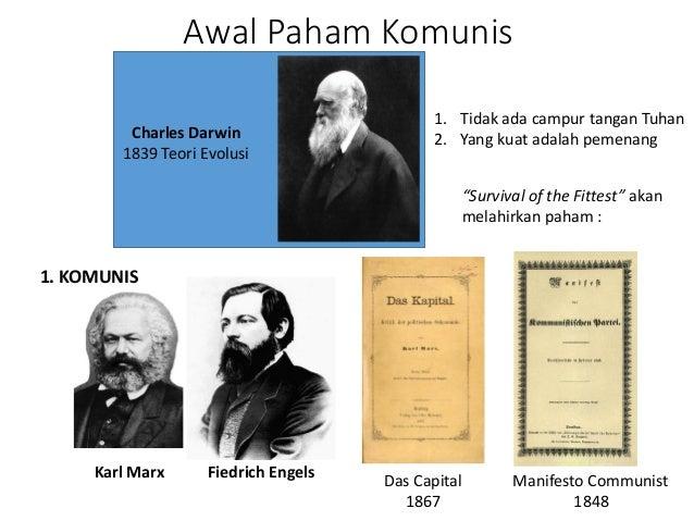 Awal Paham Komunis Charles Darwin 1839 Teori Evolusi Karl Marx Fiedrich Engels Das Capital 1867 Manifesto Communist 1848 1...