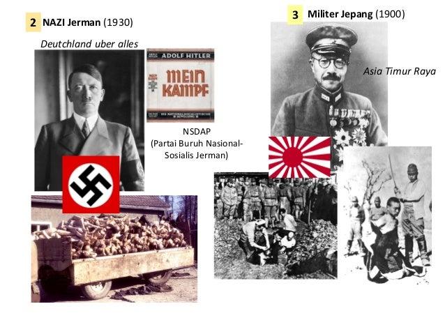 Asia Timur Raya NSDAP (Partai Buruh Nasional- Sosialis Jerman) NAZI Jerman (1930) Militer Jepang (1900) Deutchland uber al...