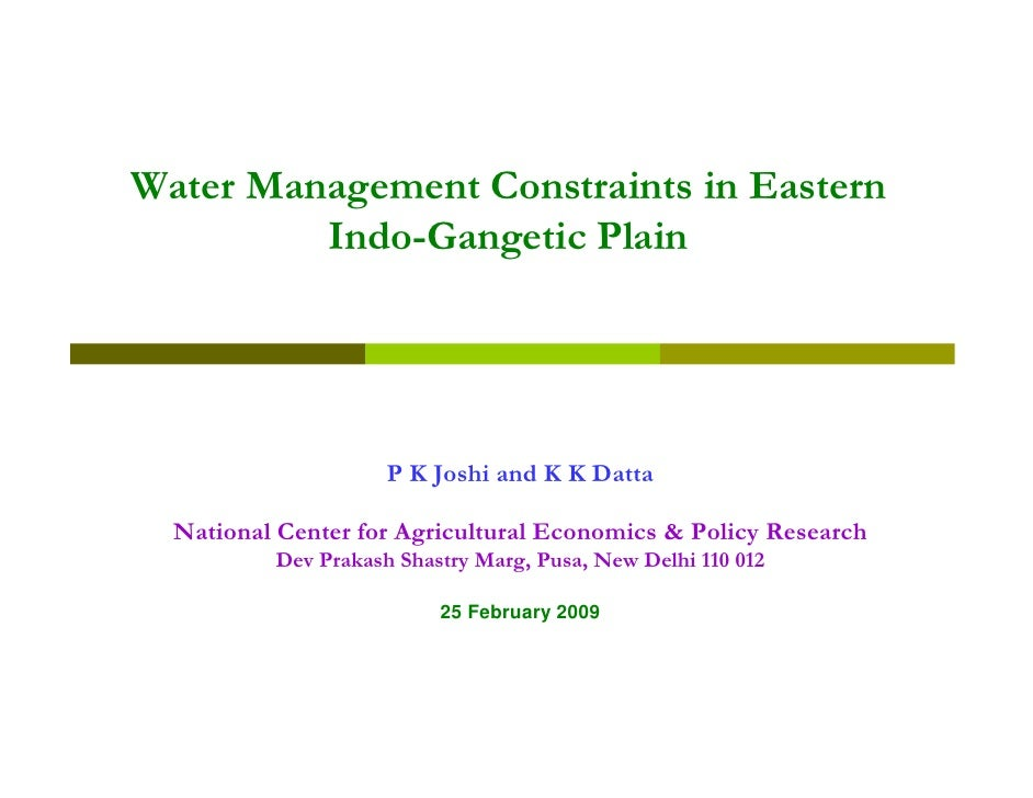 Water Management Constraints in Eastern          Indo-Gangetic Plain                          P K Joshi and K K Datta    N...