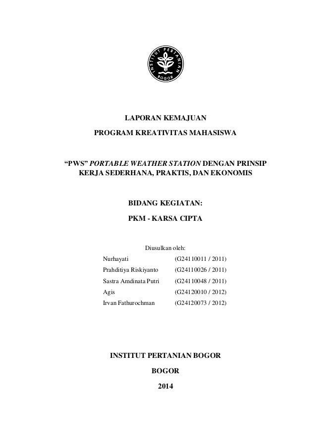 """0 LAPORAN KEMAJUAN PROGRAM KREATIVITAS MAHASISWA """"PWS"""" PORTABLE WEATHER STATION DENGAN PRINSIP KERJA SEDERHANA, PRAKTIS, D..."""