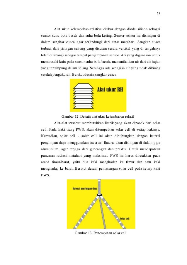 12 Alat ukur kelembaban relative diukur dengan diode silicon sebagai sensor suhu bola basah dan suhu bola kering. Sensor-s...