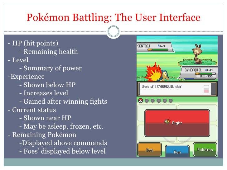 Pokémon Battling: The User Interface<br /><ul><li> HP (hit points)
