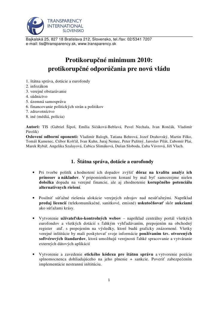 Bajkalská 25, 827 18 Bratislava 212, Slovensko, tel./fax: 02/5341 7207 e-mail: tis@transparency.sk, www.transparency.sk   ...