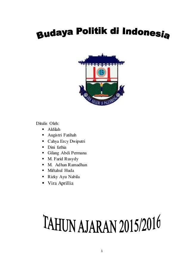makalah budaya politik di indonesia ppkn kelas xi
