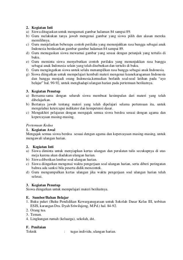 2. Kegiatan Inti a) Siswa ditugaskan untuk mengamati gambar halaman 84 sampai 89. b) Guru melakukan tanya jawab mengenai g...