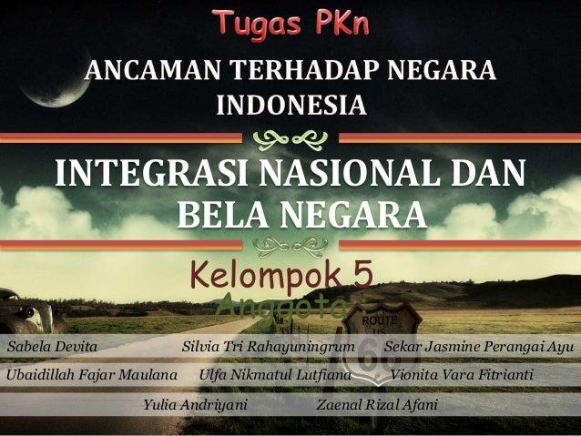 Pkn Integrasi Dan Bela Negara