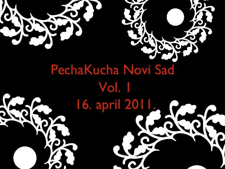 PechaKucha Novi Sad Text Vol. 1 16. april 2011.