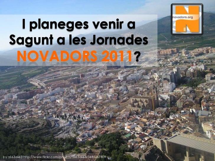 Vesprada de pechakuchas NOVADORS 2011 Valenciano Slide 2