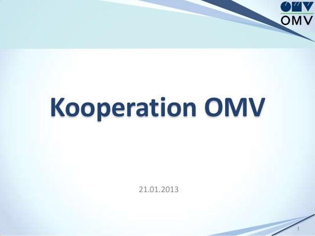 Kooperation OMV      21.01.2013                   1