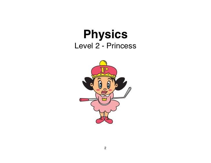 PhysicsLevel 2 - Princess        2