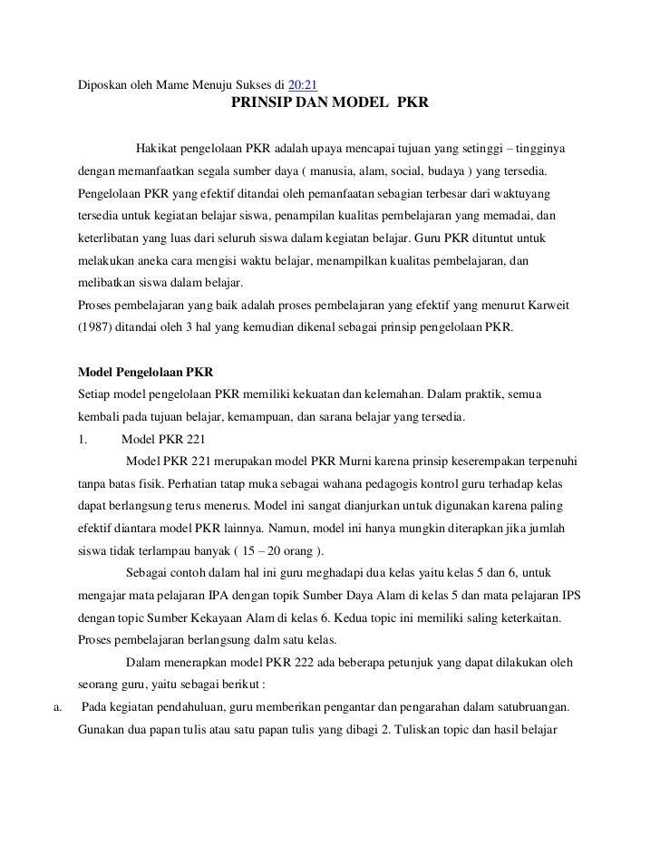Diposkan oleh Mame Menuju Sukses di 20:21                                   PRINSIP DAN MODEL PKR                Hakikat p...