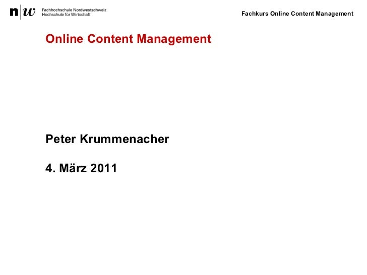 Peter Krummenacher 4. März 2011 Online Content Management