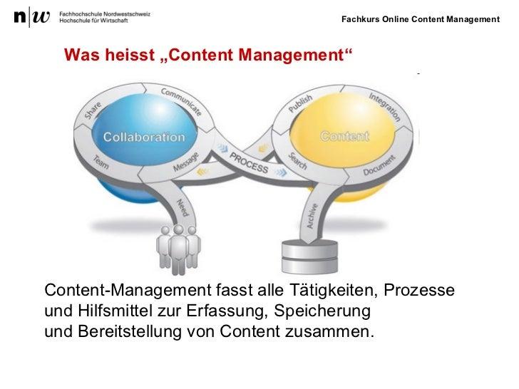 """Was heisst """"Content Management"""" Content-Management  fasst  alle Tätigkeiten, Prozesse und Hilfsmittel  zur Erfassung, Spei..."""