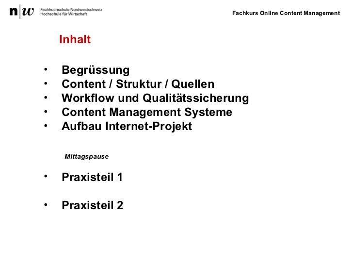 <ul><li>Begrüssung </li></ul><ul><li>Content / Struktur / Quellen </li></ul><ul><li>Workflow und Qualitätssicherung </li><...