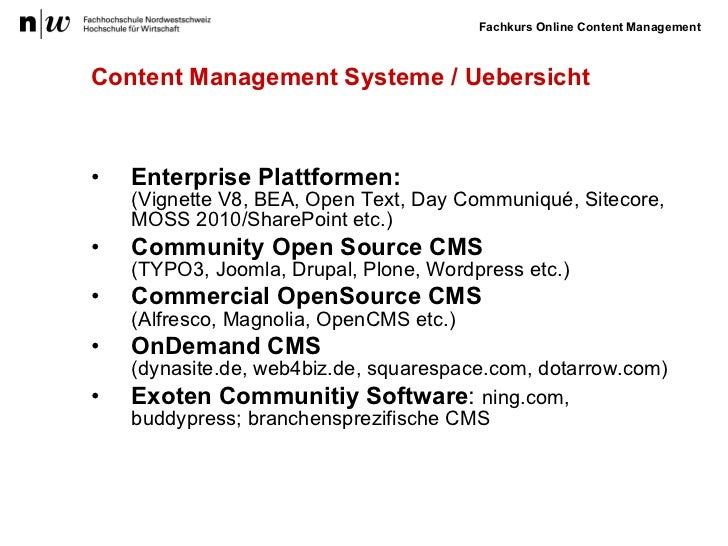 Content Management Systeme / Uebersicht <ul><li>Enterprise Plattformen: (Vignette V8, BEA, Open Text, Day Communiqué, Site...