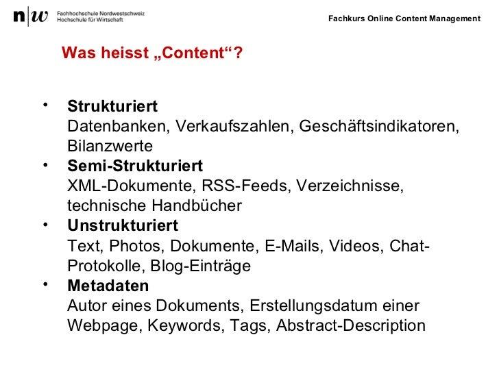 """Was heisst """"Content""""? <ul><li>Strukturiert   Datenbanken, Verkaufszahlen, Geschäftsindikatoren, Bilanzwerte  </li></ul><ul..."""