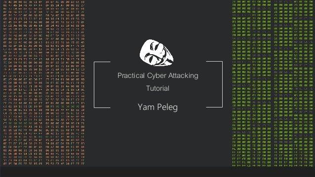 Se7en - Creative Powerpoint Template Practical Cyber Attacking Tutorial Yam Peleg