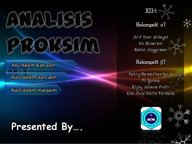 XII-1                           Kelompok α7                         Arif Noor Hidayat                            Iin Khoer...