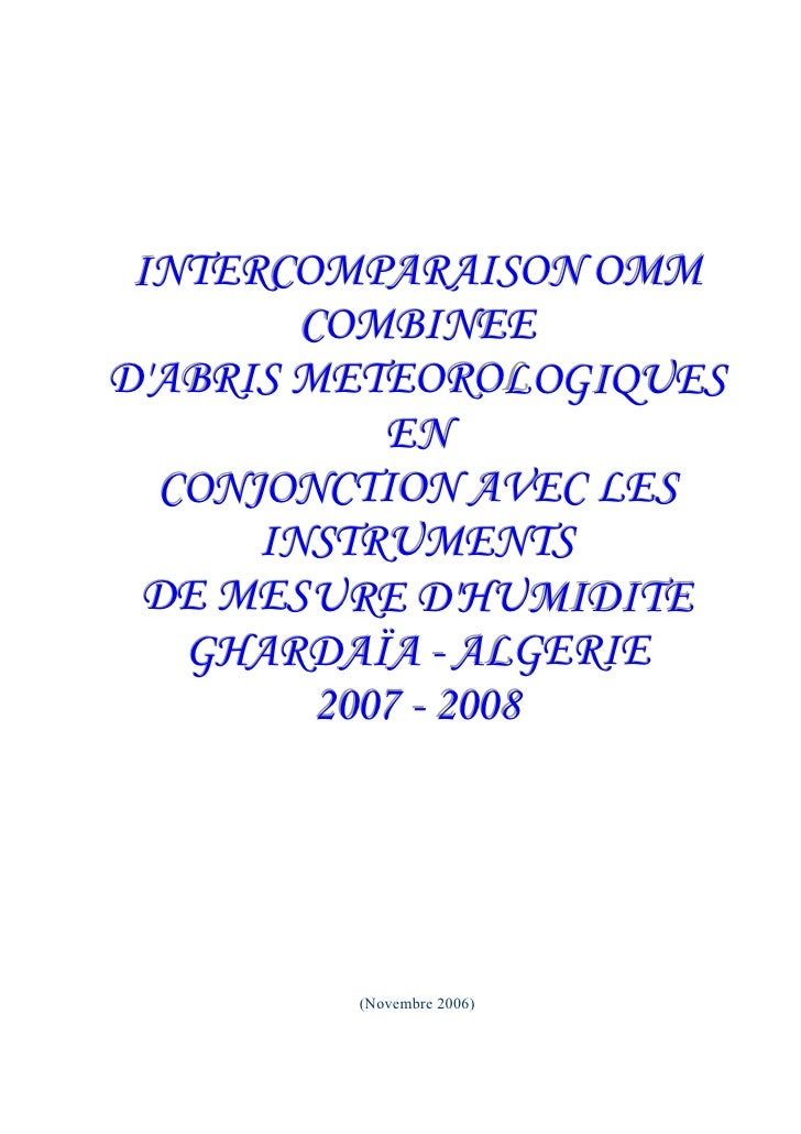 INTERCOMPARAISON OMM         COMBINEE D'ABRIS METEOROL OGIQUES             EN   CONJONCTION AVEC LES       INSTRUMENTS  DE...